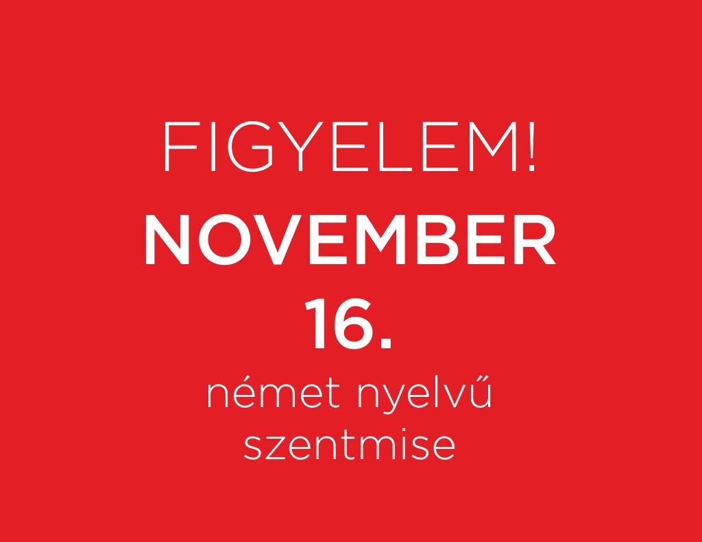 November 16-án, szombaton este fél 6-kor vasárnapra is érvényes német nyelvű szentmise lesz a véméndi templomban!